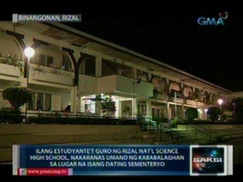 Saksi: Ilang estudyante't guro, nakaranas umano ng kababalaghan sa lugar na isang dating sementeryo