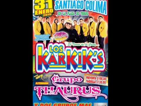 Los KARKIS este 31 de enero en Manzanillo