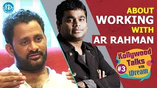 Resul Pookutty About Working With AR Rahman | Kollywood Talks With iDream