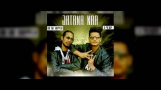 Jatana Na | R Phenom | Ak Da Rapper | Latest Hindi Rap Song 2017
