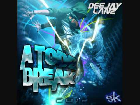 SESSION A Tope Break 2012 (DJ Lanz)