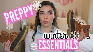 PREPPY WINTER ESSENTIALS!
