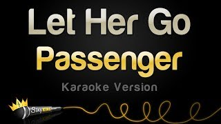 Download Lagu Passenger - Let Her Go (Karaoke Version) Gratis STAFABAND