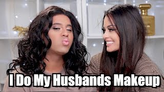 I DO MY HUSBANDS MAKEUP!