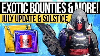 Destiny 2 News | EXOTIC BOUNTIES RETURN! July Solstice Update, Exotic Changes & Super Buffs