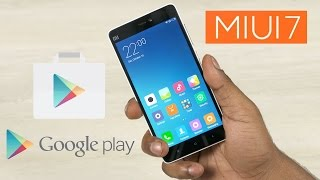 How to get Google Play Services (incl. Play Store) onto Xiaomi Devices on MIUI7 (NO Root)