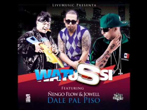 ''dale Pal Piso'' - Watussi Ft. Jowell & Ñengo Flow video