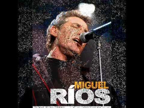 Miguel Rios - Sal Fuera De Tí