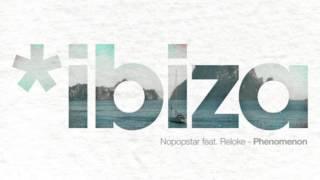 Nopopstar Feat Reloke - Phenomenon (Original Mix)