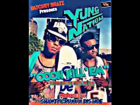 Yung Nation - Oooh Kill'em (produced By Shawty Crunk) video
