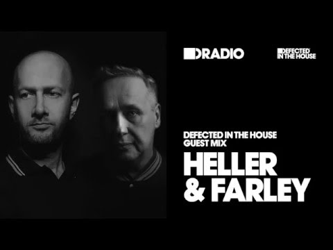 Defected In The House Radio 0.02.16 Guest Heller & Farley