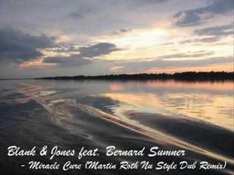 Blank&Jones feat. Bernard Sumner - Miracle Cure