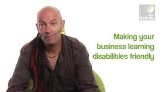 Making your business learning disability friendly - In a nutshell