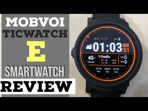 Mobvoi Ticwatch E: Review