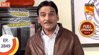 Taarak Mehta Ka Ooltah Chashmah - Ep 2849 - Full Episode - 28th October, 2019