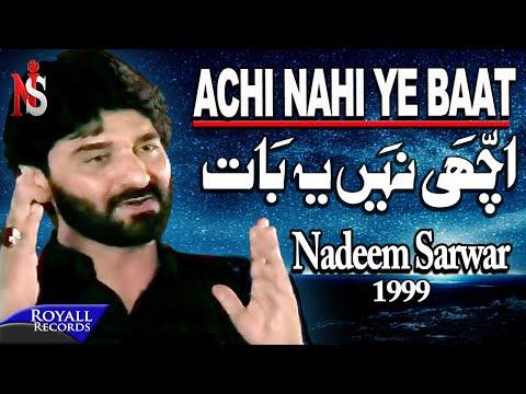 Nadeem Sarwar - Achi Nah Yeh Baat 1999 video