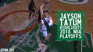 Jayson Tatum Highlights 2018 NBA Playoffs