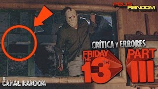 Errores de películas Viernes 13 3 Friday 13 Part III Review Crítica WTF PQC