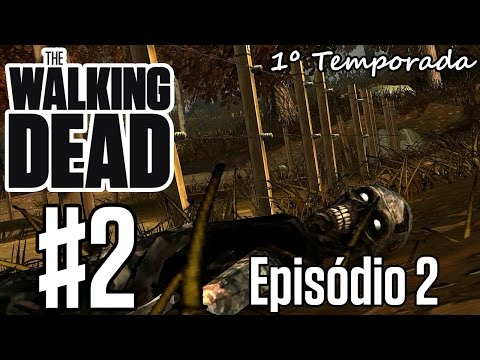 The Walking Dead T1 Episódio2 #2 \