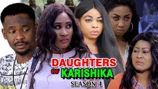 Daughters Of Karishika Season 4 - (New Movie) 2019 Latest Nigerian Nollywood Movie Full HD