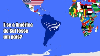 E se a América do Sul se Unisse e Formasse um País