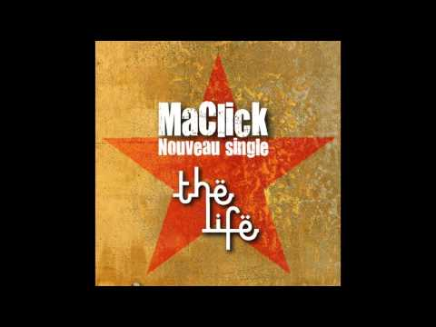 """Maclick - """"The Life"""" New Song Moroccan Reggae Roots"""
