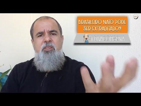 Brasileiro nato pode ser extraditado?