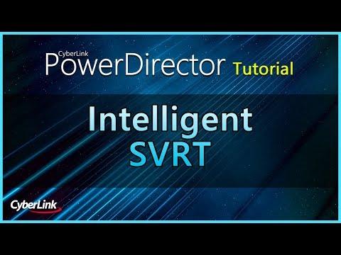 Intelligent SVRT | PowerDirector Video Editor Tutorial