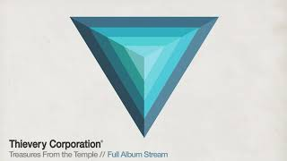 Download Lagu Thievery Corporation -  Treasures From the Temple [Full Album Stream] Gratis STAFABAND