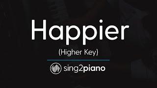 Download Lagu Happier (Higher Piano Karaoke Instrumental) Ed Sheeran Gratis STAFABAND
