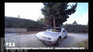 Nouveau Renault Espace 5 2015 : rencontre avec l'Alpine A310 (4/8)