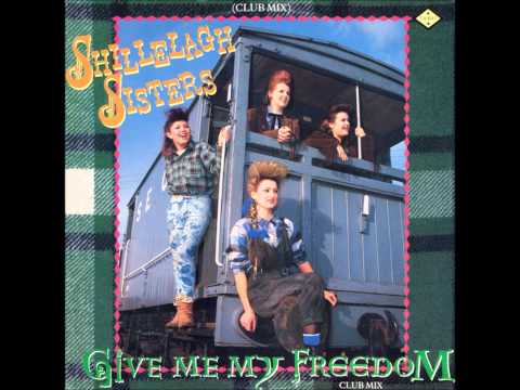 Shillelagh Sisters - Give Me My Freedom (club Mix) - 1984 video