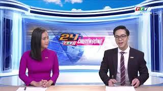 TayNinhTV | 24h CHUYỂN ĐỘNG 07-7-2019 | Tin tức ngày hôm nay