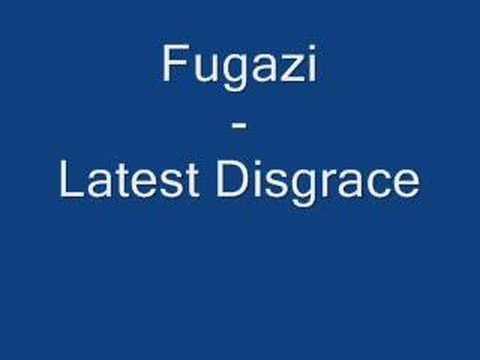 Fugazi - Latest Disgrace