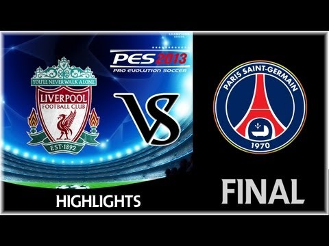 [TTB] CL Series - PES 2013 - Liverpool Vs Paris Saint Germain - Final - The End is here!