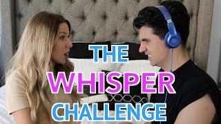THE WHISPER CHALLENGE! (WITH GIRLFRIEND)