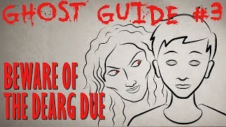 GHOST GUIDE: Beware the Lure of the Dearg-Due! Halloween Story Time // Something Scary | Snarled