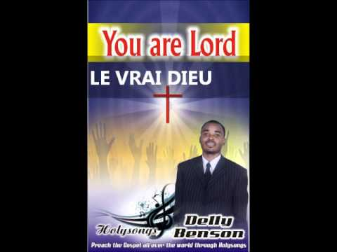 Le Vrai Dieu Delly Benson video