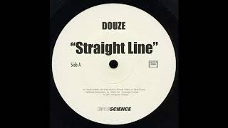 "DOUZE – ""Straight Line"" (LIFELIKE Re - Edit)"