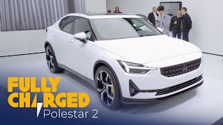 Polestar 2 | Fully Charged
