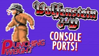 Wolfenstein 3D Console Ports | Punching Weight [SSFF]