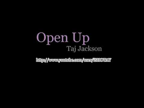 Taj Jackson - Open Up w/ Lyrics
