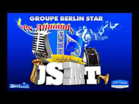 JSMT : Groupe Berlin Star : Ga3 NebGhou E'zarga Ga3 !
