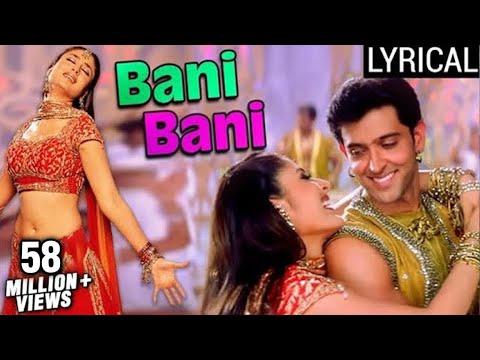 Bani Bani Full Song LYRICAL | Main Prem Ki Diwani Hoon | Kareena Kapoor | Hrithik Roshan