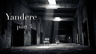 Kidnapped by a Love Crazed Yandere Girl ASMR Roleplay Part 3 (Female X Male Listener)