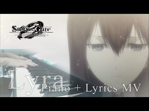 "[FULL] Steins;Gate 0 ""Lyra"" (Piano Cover & Lyrics)  「ライア」 ピアノ+歌詞"