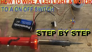How To Wire A led light motor and a on off switch