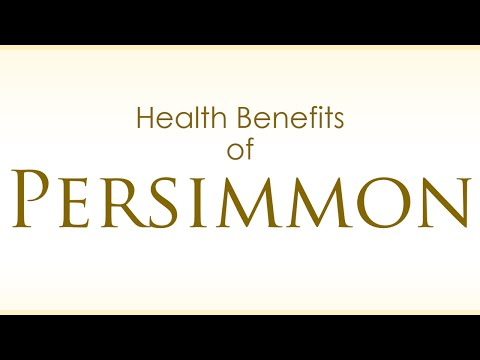 Health Benefits of Persimmon - Persimmons Fruit Health Benefits - Amazing and Super Fruits
