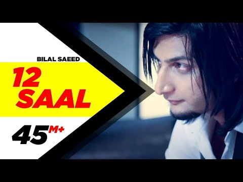 12 Saal | Bilal Saeed | Twelve | Punjabi Songs | Speed Records video