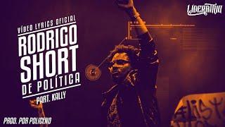 download musica Rodrigo Short feat Kally - De Politica LiriCÃO